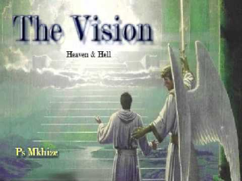 Pastor Mkhize   Vision of heaven & hell (Zulu Language)