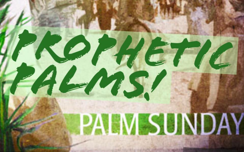 Prophetic Palm Trees? Palm Sunday Sermon Online Church with Pastor Wayne Sutton