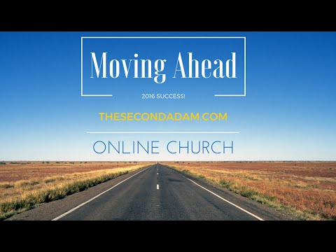 2016 New Year Sermon – TheSecondAdam Online Church and Daily Prophetic Words