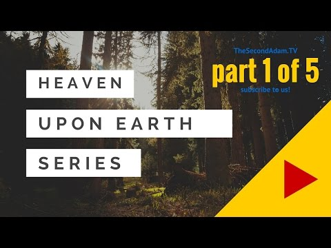 Heaven on Earth #1  – Your Identity In God! Online Church