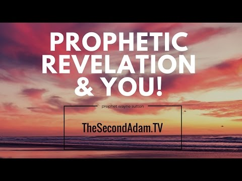 Prophetic Revelation of God's Word – Online Church with Wayne Sutton