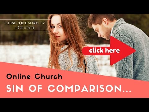 Sin of Comparison – Online Church with Wayne Sutton January 29 2016