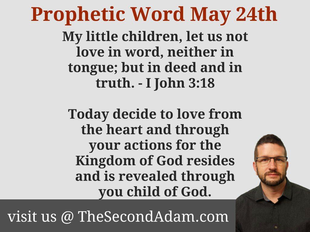 may 24 prophetic