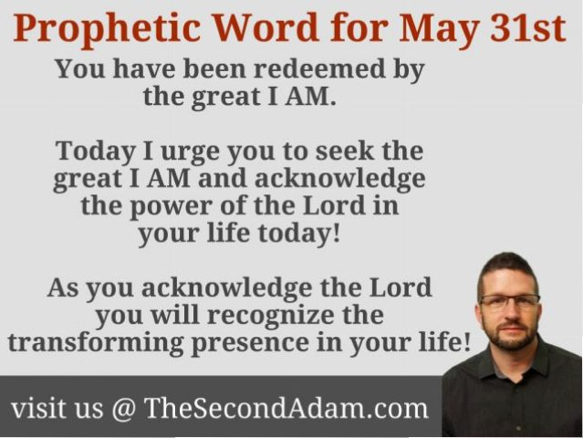 May 31 Daily Prophetic Word of God