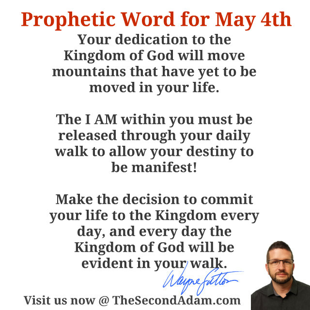 may 4 daily prophecy