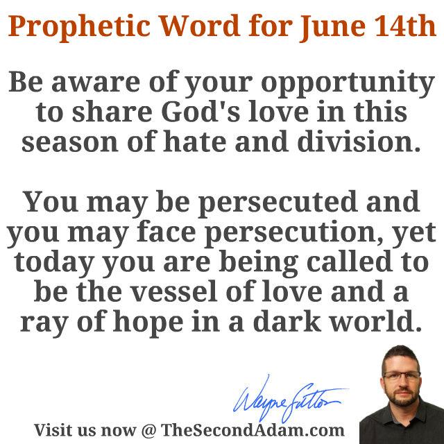 june 14 prophetic