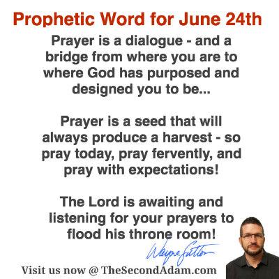june 24 daily prophetic word