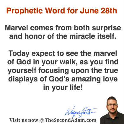 June 28 Daily Prophetic Word of God – Prophetic Ministries