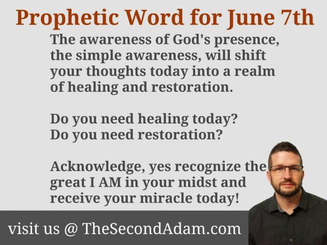 june 7 prophecy