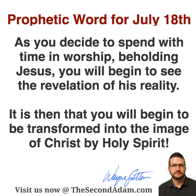 July 18th Daily Prophetic Word of God