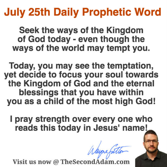 July 25 Daily Prophetic Word of God