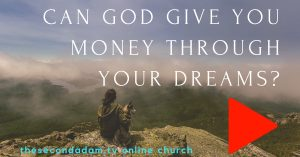 can god give you money through your dreams-
