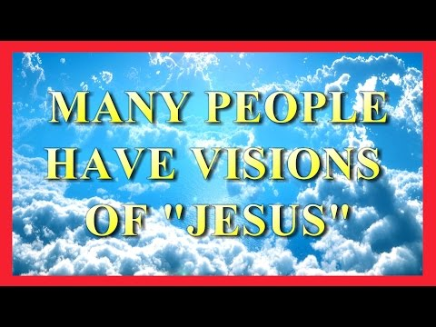 "AMAZING!! MANY PEOPLE HAVE VISIONS OF ""JESUS"""