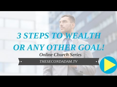 3 Steps To Wealth or Any Other Goal! Online Church with Wayne Sutton