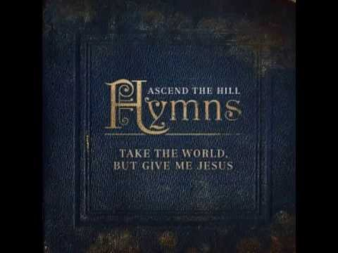 Ascend The Hill – Be Thou My Vision (lyrics)