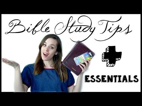 Bible Study Tips & Essentials