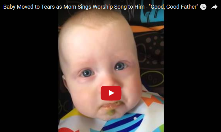 Baby Burst In Tears As Mom Sings 'Good Good Father' To Him. This Is Just So Precious!