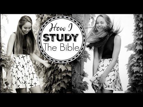 Christian Advice | How To Study The Bible
