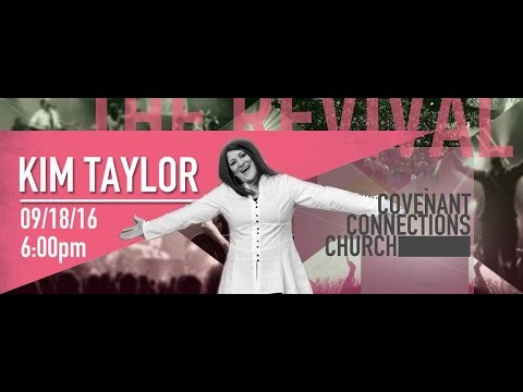Church Online: September 18, 2016 – The Revival – Kimberly Taylor