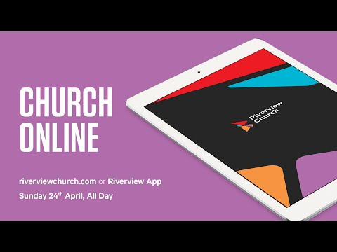 Church Online Sunday 24th April 2016