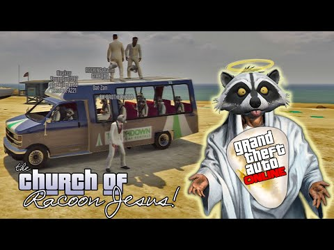 GTA V Online – ps3 – Church of Racoon Jesus Adventures!
