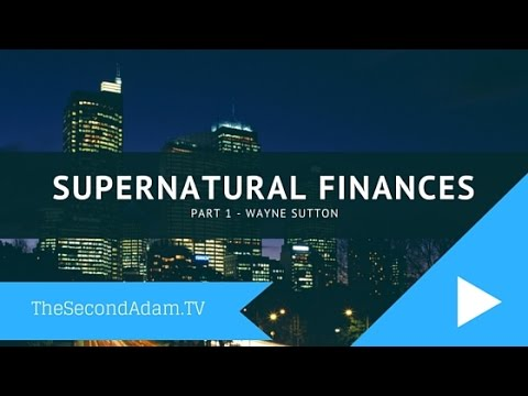 Supernatural Wealth Part 1- Favor and Wisdom in Linear Income – Online Church with Wayne Sutton