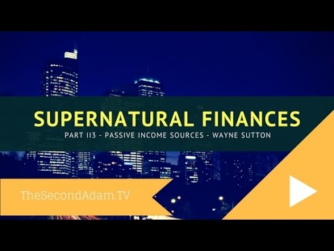 Supernatural Wealth Part 3 – Online Prophetic Church with Wayne Sutton