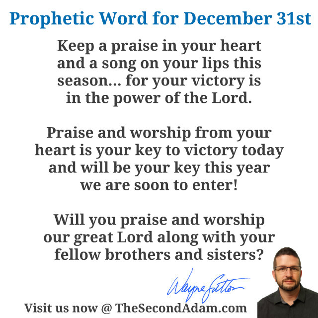 December 31 Daily Prophetic Word of God