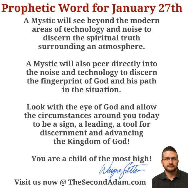 January 27 Daily Prophetic Word of God