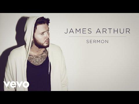 James Arthur – Sermon ft. Shotty Horroh