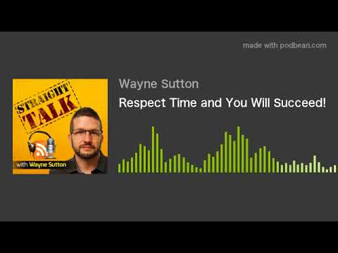 Respect Time and You Will Succeed!