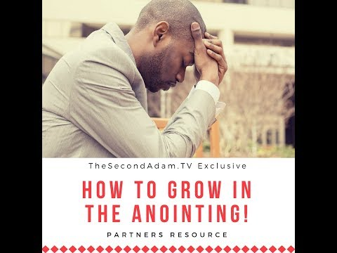 How To Grow In The Anointing Of God! Partners Resource & Bonus!