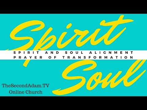 The Prayer To Align The Soul & Spirit! Reprogram your mind for God's glory!