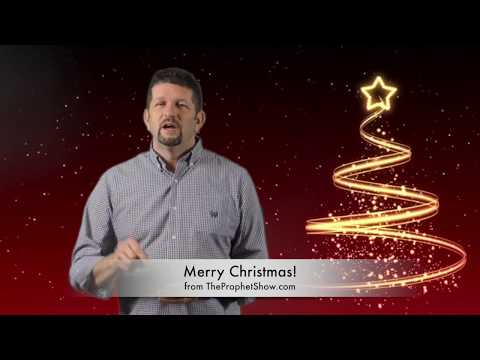 Merry Christmas To You from TheProphetShow.com