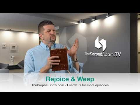Weep, Rejoice, and Serving Others – This Is YOUR Calling -The Prophet Show #022