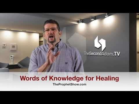Words of Knowledge for Your Healing! The Prophet Show #035