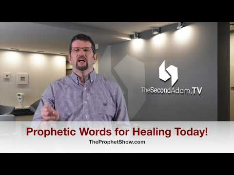 Healing and Words of Knowledge – Receive Healing Today! The Prophet Show #044