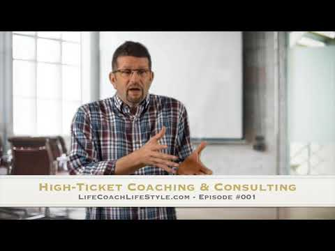 High Ticket Coaching & Consulting – Episode #001- Wayne Sutton