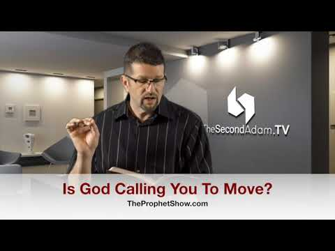 Is God Calling You To Move? The Prophet Show #047