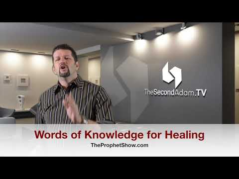 Words of Knowledge for Healing (Diabetes – Marriages – More…) The Prophet Show #040