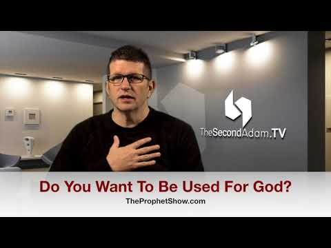 Do You Want To Be Used By God? The Prophet Show #069