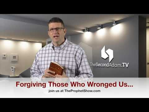 Forgiving Others – The Prophet Show #064