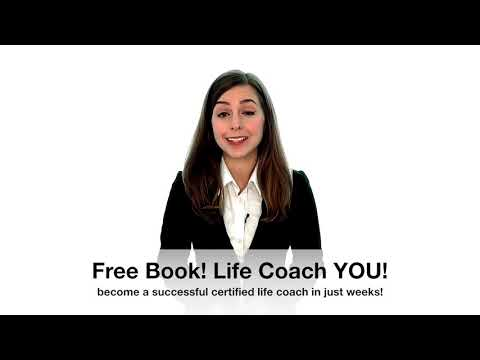 Free Book! Become A Life Coach & Get Paid For Doing It!