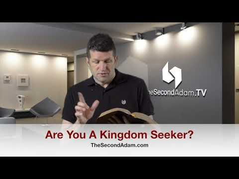 Are You A Kingdom Seeker? Kingdom Seeker #101