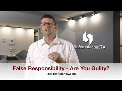 False Responsibility – Are You Guilty? The Prophet Show #096