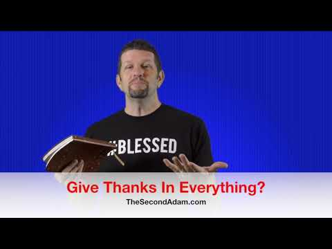 Give Thanks In All Things? Kingdom Seekers #141