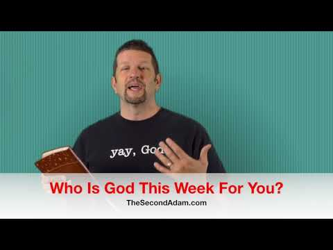 Who Is God For You This Week? Kingdom Seekers #136