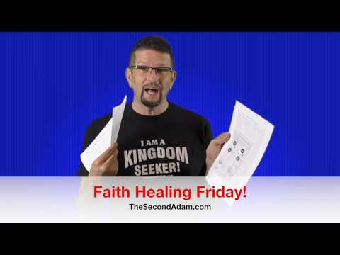 Faith Healing Friday! Kingdom Seekers #146