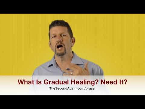 What Is Gradual Healing from God? Need Healing? Kingdom Seekers #166
