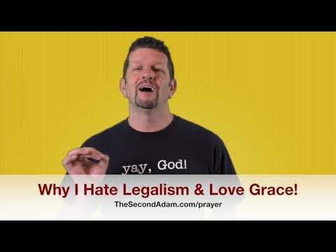 Why I HATE Legalism & Love Grace! Kingdom Seekers #167
